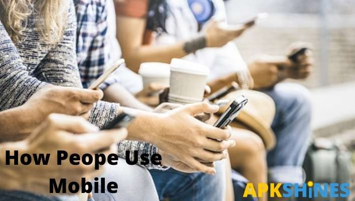 How People Use Mobile